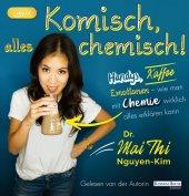 Komisch, alles chemisch, 1 Audio-CD,