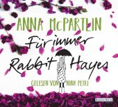 Für immer Rabbit Hayes, 6 Audio-CDs Cover