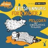 Entspannung für Kinder. Melodien zum Einschlafen und Träumen, 1 Audio-CD Cover