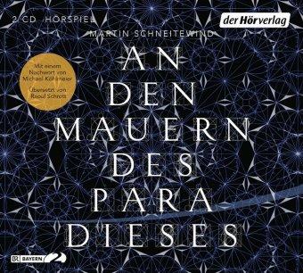 An den Mauern des Paradieses, 2 Audio-CDs