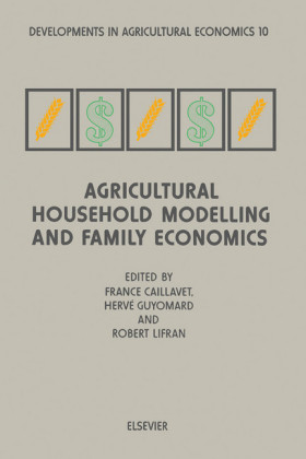 Agricultural Household Modelling and Family Economics