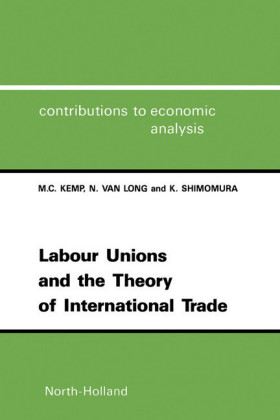 Labour Unions and the Theory of International Trade
