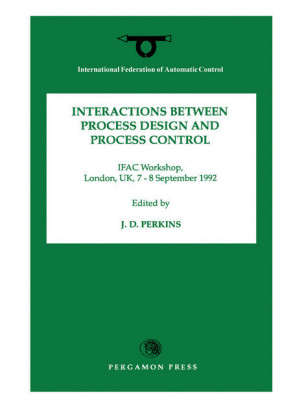 Interactions Between Process Design and Process Control