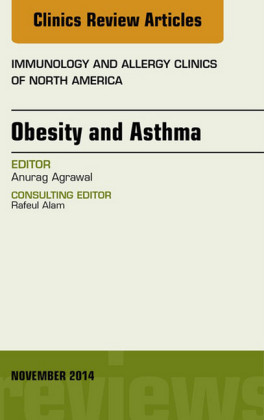 Obesity and Asthma, An Issue of Immunology and Allergy Clinics,