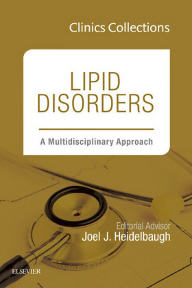 Lipid Disorders: A Multidisciplinary Approach, Clinics Collections, 1e, (Clinics Collections),