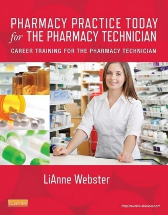 Pharmacy Practice Today for the Pharmacy Technician