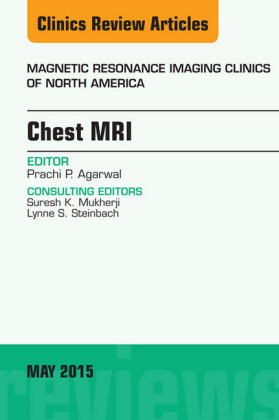 Chest MRI, An Issue of Magnetic Resonance Imaging Clinics of North America,