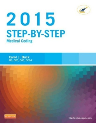 Step-by-Step Medical Coding, 2015 Edition