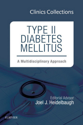 Type II Diabetes Mellitus: A Multidisciplinary Approach, 1e (Clinics Collections),