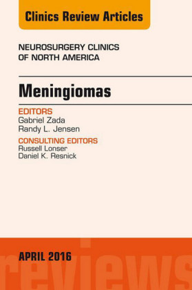 Meningiomas, An issue of Neurosurgery Clinics of North America,
