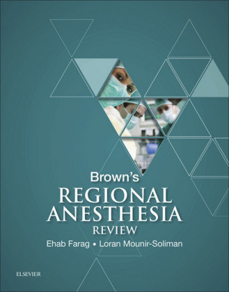 Brown's Regional Anesthesia Review