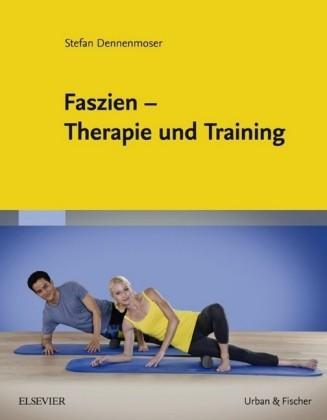 Faszien - Therapie und Training