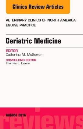 Geriatric Medicine, An Issue of Veterinary Clinics of North America: Equine Practice,