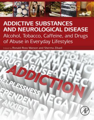 Addictive Substances and Neurological Disease