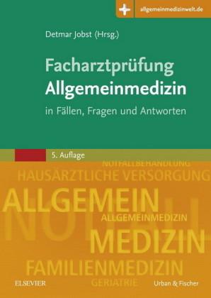 Facharztprüfung Allgemeinmedizin