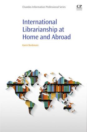 International Librarianship at Home and Abroad