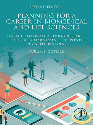 Planning for a Career in Biomedical and Life Sciences