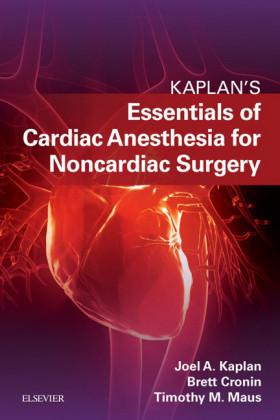 Essentials of Cardiac Anesthesia for Noncardiac Surgery E-Book