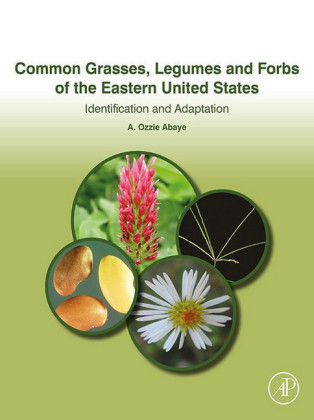 Common Grasses, Legumes and Forbs of the Eastern United States