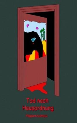 Tod nach Hausordnung