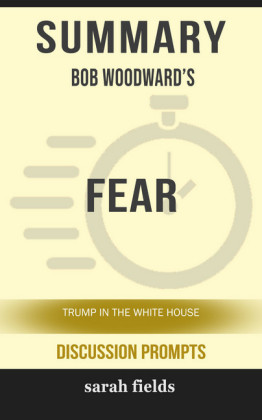 Summary: Bob Woodward's Fear