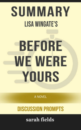 Summary: Lisa Wingate's Before We Were Yours