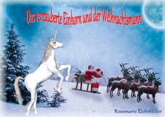 Das verzauberte Einhorn und der Weihnachtsmann