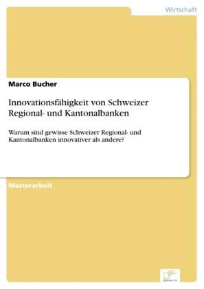 Innovationsfähigkeit von Schweizer Regional- und Kantonalbanken