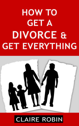 How to Get a Divorce & Get Everything