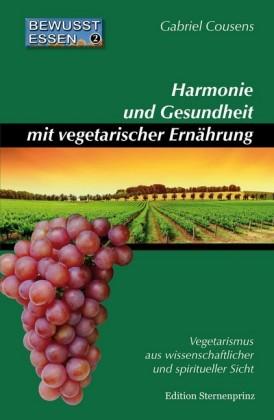 Harmonie und Gesundheit mit vegetarischer Ernährung
