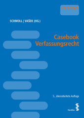Casebook Verfassungsrecht (f. Österreich)