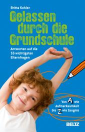 Gelassen durch die Grundschule Cover