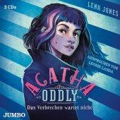 Agatha Oddly - Das Verbrechen wartet nicht, 3 Audio-CDs Cover