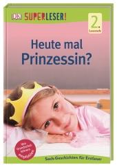 SUPERLESER! Heute mal Prinzessin? Cover