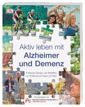 Aktiv leben mit Alzheimer und Demenz Cover