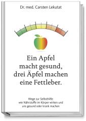 Ein Apfel macht gesund, drei Äpfel machen eine Fettleber Cover