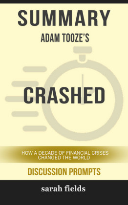 Summary: Adam Tooze's Crashed