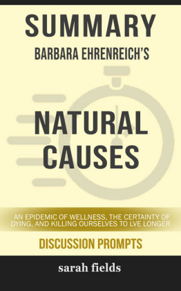 Summary: Barbara Ehrenreich's Natural Causes