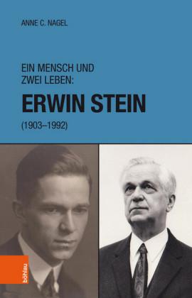 Ein Mensch und zwei Leben: Erwin Stein (1903-1992)