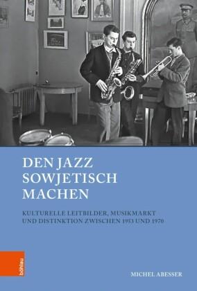 Den Jazz sowjetisch machen