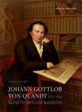 Johann Gottlob von Quandt (1787-1859)