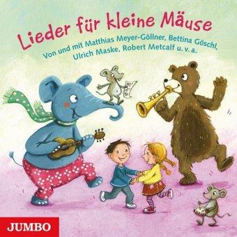 Lieder für kleine Mäuse, 1 Audio-CD