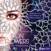 Iron Flowers - Die Kriegerinnen, 4 Audio-CDs Cover