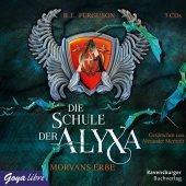 Die Schule der Alyxa - Morvans Erbe, 3 Audio-CDs Cover