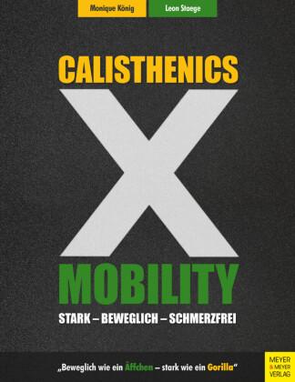 Calisthenics X Mobility