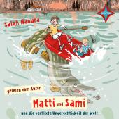 Matti und Sami und die verflixte Ungerechtigkeit der Welt, 2 Audio-CDs Cover