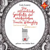 Die schreckliche Geschichte der abscheulichen Familie Willoughby - (und wie am Ende alle glücklich wurden), 2 Audio-CDs Cover
