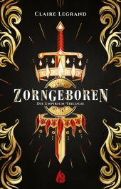 Die Empirium-Trilogie - Zorngeboren Cover