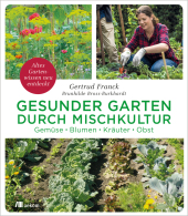 Gesunder Garten durch Mischkultur Cover