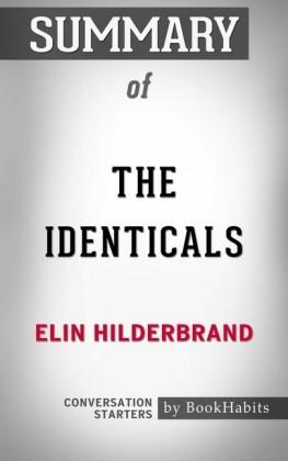 Summary of The Identicals